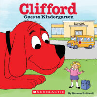 Clifford® Goes to Kindergarten