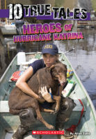 10 True Tales: Heroes of Hurricane Katrina