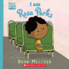 Ordinary People Change the World: I Am Rosa Parks