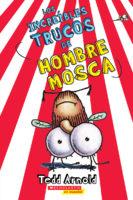Los increíbles trucos de Hombre Mosca (<i>Fly Guy's Amazing Tricks</i>)