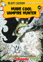 Black Lagoon® Special Edition #1: Hubie Cool: Vampire Hunter
