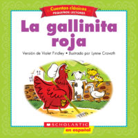 Cuentos clásicos para pequeños lectores #1: La gallinita roja (<i>Folk & Fairy Tale Easy Readers #1: The Little Red Hen</i>)