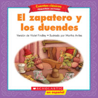 Cuentos clásicos™ para pequeños lectores #12: El zapatero y los duendes (<i>Folk & Fairy Tale Easy Readers #12: The Elves and the Shoemaker</i>)