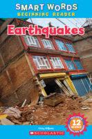 Smart Words™ Beginning Reader: Earthquakes