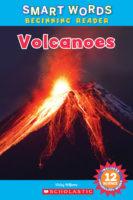 Smart Words™ Beginning Reader: Volcanoes