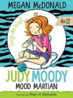 Judy Moody #12: Judy Moody: Mood Martian