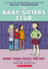 The Baby-Sitters Club® Graphix #3: Mary Anne Saves the Day
