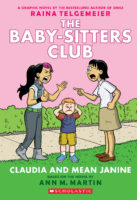 The Baby-Sitters Club® Graphix #4: Claudia and Mean Janine