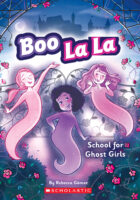 Boo La La: School for Ghost Girls