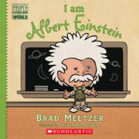 Ordinary People Change the World: I Am Albert Einstein