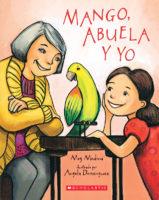 Mango, Abuela y yo (<i>Mango, Abuela, and Me</i>)