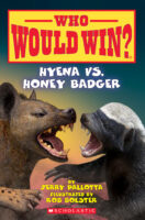 Who Would Win?® Hyena vs. Honey Badger
