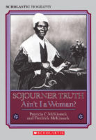Sojourner Truth: Ain't I a Woman?