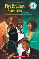 Great Black Heroes: Five Brilliant Scientists