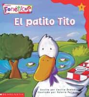 Cuentos fonéticos™ #5: El patito Tito (<i>Spanish Phonics Readers #5: Tito, the Little Duck</i>)
