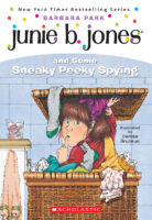 Junie B. Jones® and Some Sneaky Peeky Spying