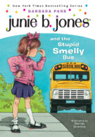 Junie B. Jones® and the Stupid Smelly Bus