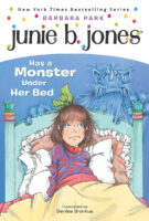 Junie B. Jones® Has a Monster Under Her Bed