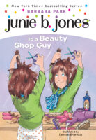 Junie B. Jones® Is a Beauty Shop Guy