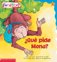 Cuentos fonéticos™ #8: ¿Qué pide Mona? (<i>Spanish Phonics Readers #8: What Does the Monkey Want?</i>)