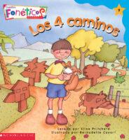 Cuentos fonéticos™ #9: Los 4 caminos (<i>Spanish Phonics Readers #9: The Four Paths</i>)