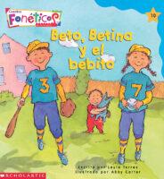 Cuentos fonéticos™ #10: Beto, Betina y el bebito (<i>Spanish Phonics Readers #10: Beto, Betina, and the Baby</i>)