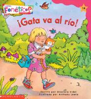 Cuentos fonéticos™ #14: ¡Gata va al río! (<i>Spanish Phonics Readers #14: Gata Goes to the River!</i>)