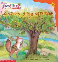 Cuentos fonéticos™ #22: La zorra y las cerezas (<i>Spanish Phonics Readers #22: The Fox and the Cherries</i>)