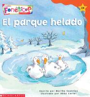 Cuentos fonéticos™ #24: El parque helado (<i>Spanish Phonics Readers #24: The Icy Park</i>)