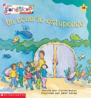 Cuentos fonéticos™ #28: Un acuario estupendo (<i>Spanish Phonics Readers #28: A Wonderful Aquarium</i>)