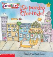 Cuentos fonéticos™ #29: ¡Se perdio Clorinda! (<i>Spanish Phonics Readers #29: Clorinda Is Lost!</i>)
