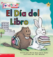 Cuentos fonéticos™ #30: El Dia del Libro (<i>Spanish Phonics Readers #30: Book's Day</i>)
