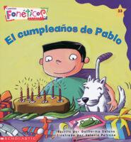 Cuentos fonéticos™ #33: El cumpleaños de Pablo (<i>Spanish Phonics Readers #33: Pablo's Birthday</i>)