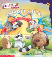 Cuentos fonéticos™ #35: El fuego y el Sol (<i>Spanish Phonics Readers #35: The Fire and the Sun</i>)