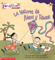 Cuentos fonéticos™ #36: La historia de Alexa y Takesi (<i>Spanish Phonics Readers #36: Alexa and Takesi's Story</i>)