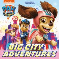 PAW Patrol™: The Movie: Big City Adventures