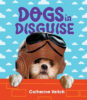 Dogs in Disguise