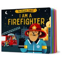 Brilliant Jobs! I Am Firefighter