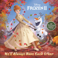 Frozen II: We'll Always Have Each Other