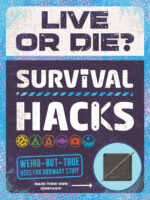 Live or Die? Survival Hacks