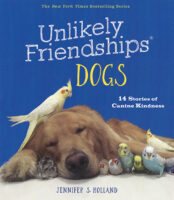 Unlikely Friendships®: Dogs