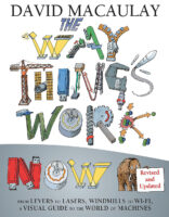 The Way Things Work Now: Revised and Updated