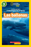 National Geographic Kids™: Grandes migraciones: Las ballenas (<i>National Geographic Kids™: Great Migrations: Whales</i>)