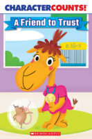 Character Counts!® A Friend to Trust