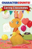 Character Counts!® Caring Classmates