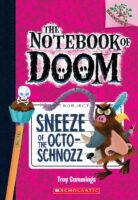 The Notebook of Doom #11: Sneeze of the Octo-Schnozz