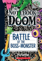 The Notebook of Doom #13: Battle of the Boss-Monster