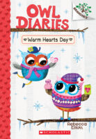 Owl Diaries #5: Warm Hearts Day