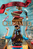 Fairy Tale Reform School: Charmed