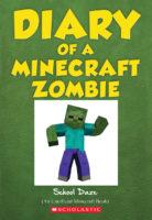 Diary of a Minecraft Zombie: School Daze